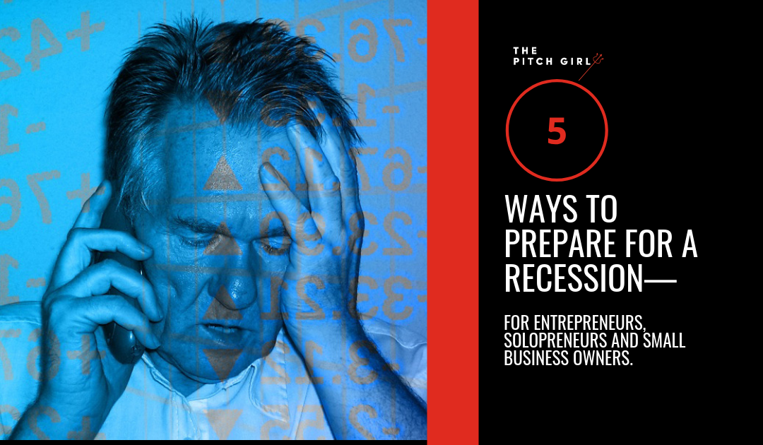 5 WAYS TO PREPARE FOR A RECESSION