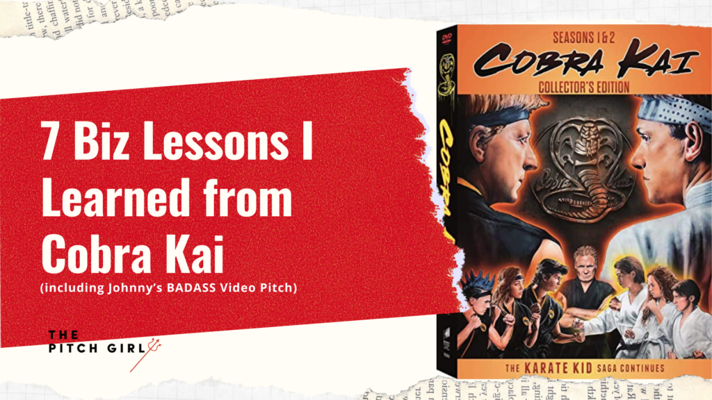 7 Biz Lessons I Learned from Cobra Kai