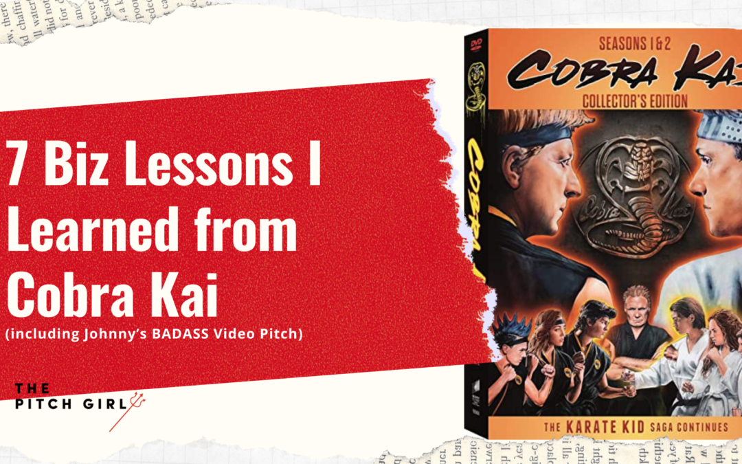 7 Biz Lessons Learned from Cobra Kai